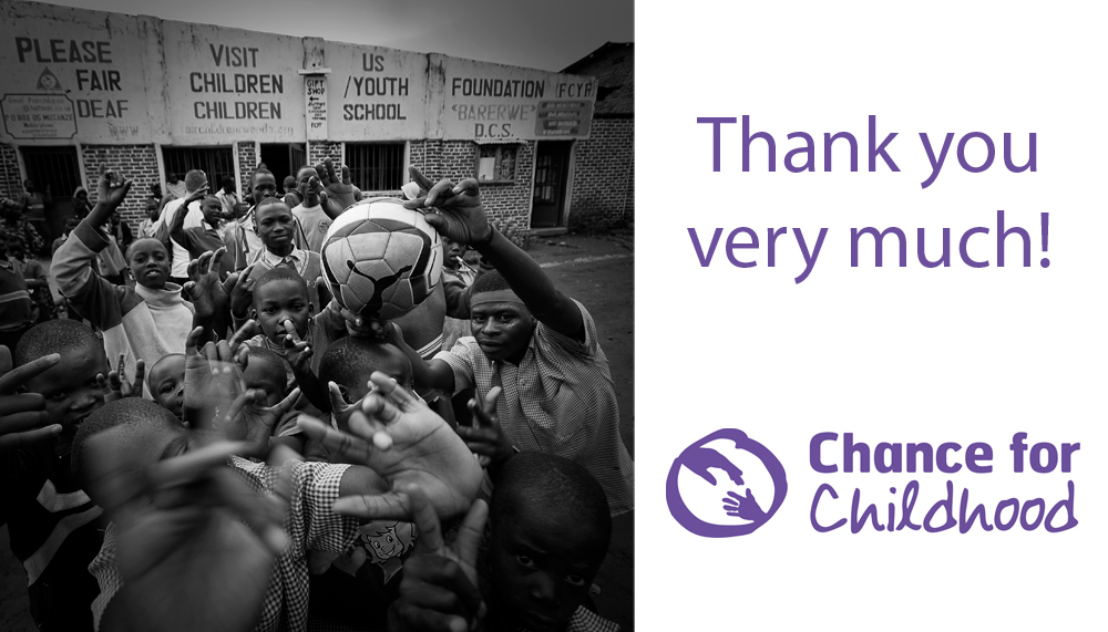 A Chance For Childhood – Thank You!